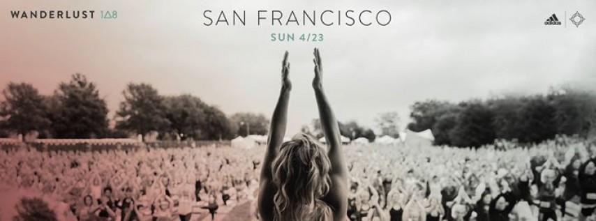 Wanderlust 108 // San Francisco 2017