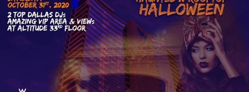Haunted W Dallas Rooftop Exclusive Halloween 2020