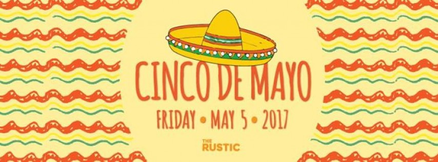 Cinco de Mayo | The Rustic
