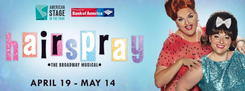 American Stage in the Park: Hairspray, The Broadway Musical