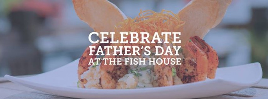 Father s day at the fish house tallahassee panama city for The fish house pensacola fl