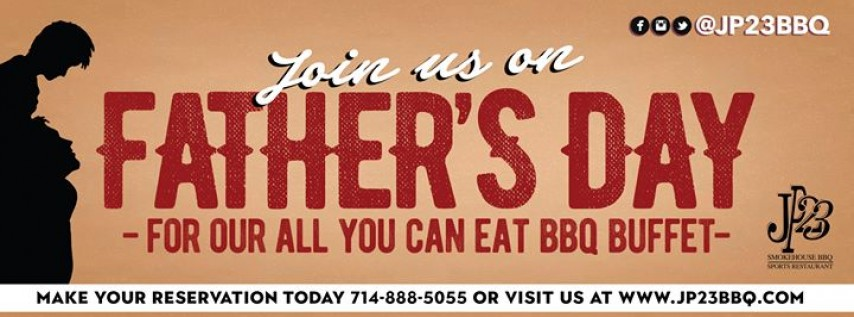 Father's Day Celebration at JP23 BBQ & Smokehouse