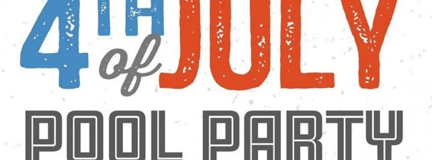 4th of July Pool Party