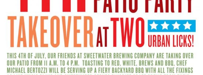 4th of July SweetWater Patio Party at Two