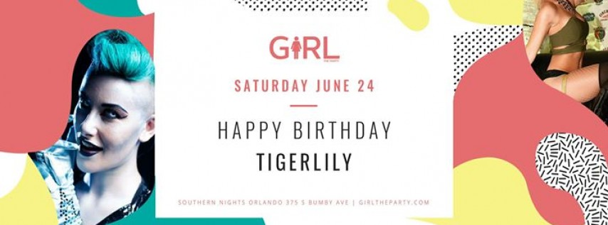 Girl The Party: Tigerlily's Birthday!