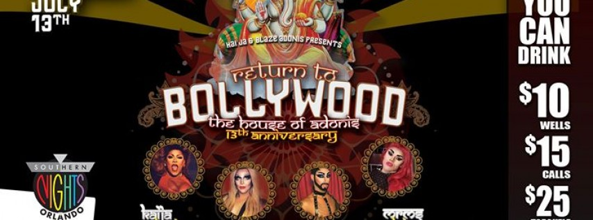 07.13.17 Return to Bollywood House of Adonis 13th Anniversary