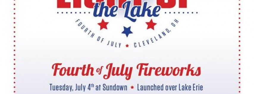 Light Up the Lake - Downtown Cleveland 4th of July Fireworks