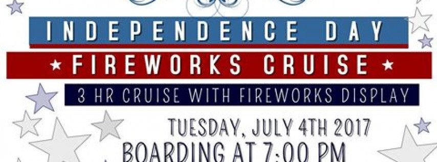 4th of July Fireworks Cruise!