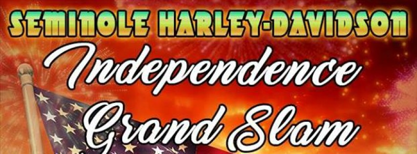 Seminole Harley's Independence Day Grand Slam