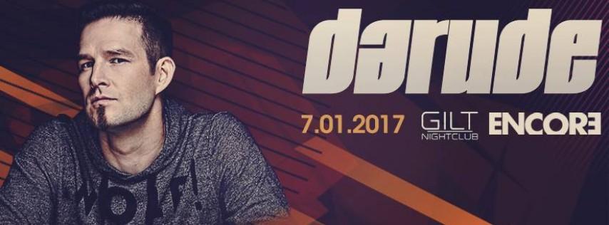Encore w/ Darude at Gilt Nightclub | Saturday 07.01.17