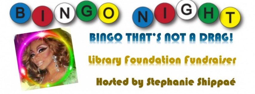 Bingo That's Not a Drag – Safety Harbor Library Foundation Fundraiser