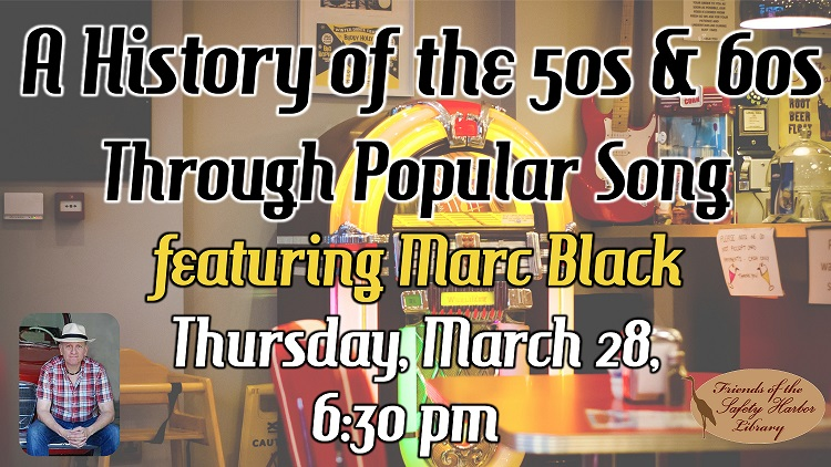 History of the 50s & 60s through Popular Song at the Safety Harbor Public Library