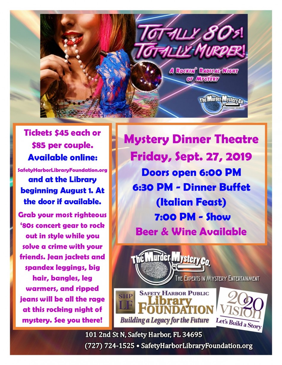 Totally 80's! Totally Murder! Mystery Dinner Theater