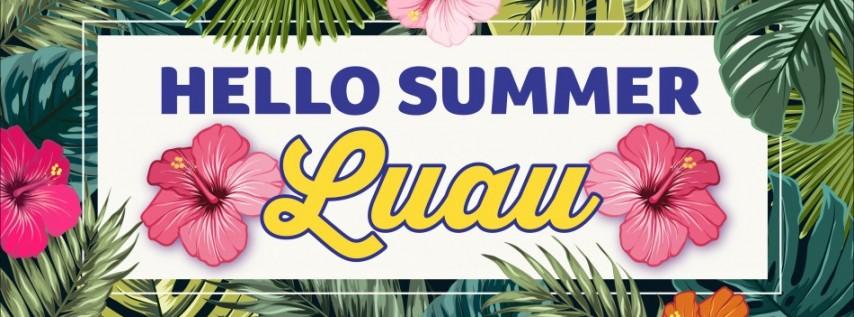 Hello Summer! LUAU