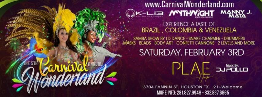 5th Annual Carnival Wonderland Houston: Brazil, Colombia,Venezuela & Mardi Gras