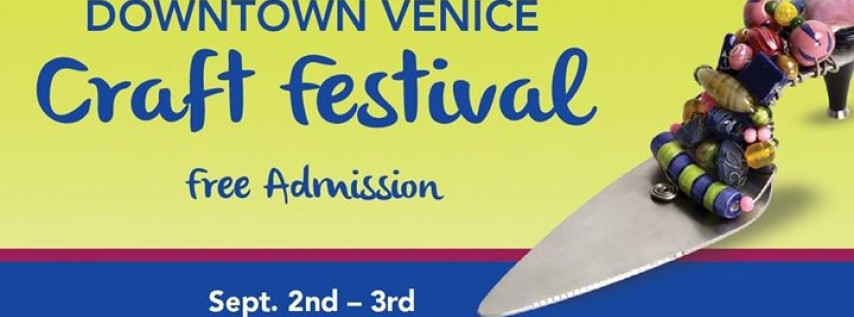 9th Annual Downtown Venice Craft Festival