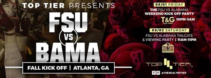 Top Tier Presents: FSU vs. BAMA Labor Day Weekend Kickoff!