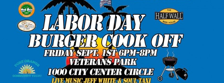 Labor Day Burger Cook Off