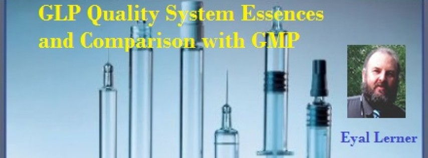 GLP Comparison with GMP in Quality System -2017