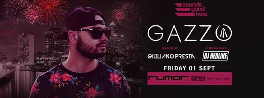 Gazzo at Rumor - Labor Day Weekend