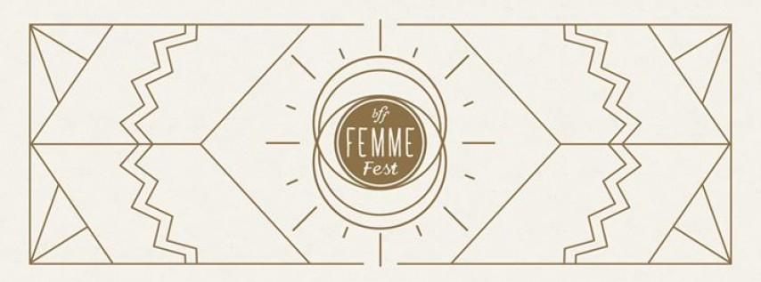 Benson First Friday Femme Fest 2017