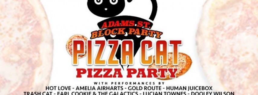 Adams St. Block Party/OT Pizza Party feat. Pizza Cat at Ottawa Tavern 9/3