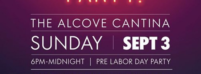 Pre- Labor Day GLOW Party