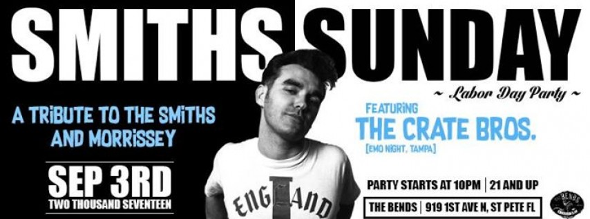 Smiths Sunday Labor Day Party Feat. The Crate Bros!