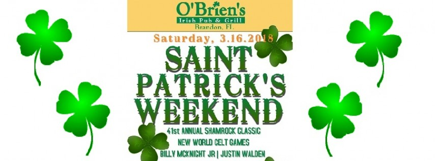 Saturday - O'Brien's St. Patrick's Weekend