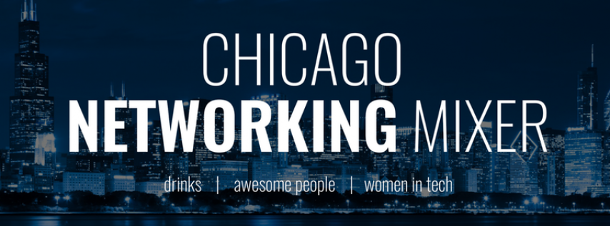 Chicago Tech And Startup Networking Mixer (Happy Hour)