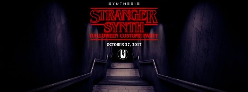 Synthesis presents: Stranger Synth (Halloween Costume Party)