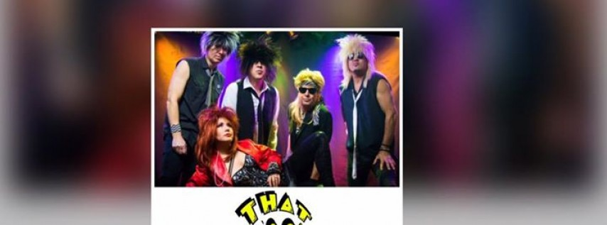 90 th Annual Halloween Party with That 80's Band