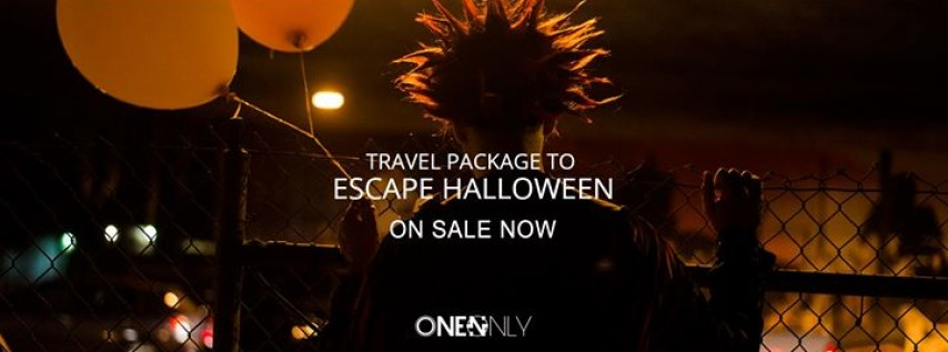 ONE N ONLY Travel Experience to Escape Halloween 2017, San ...