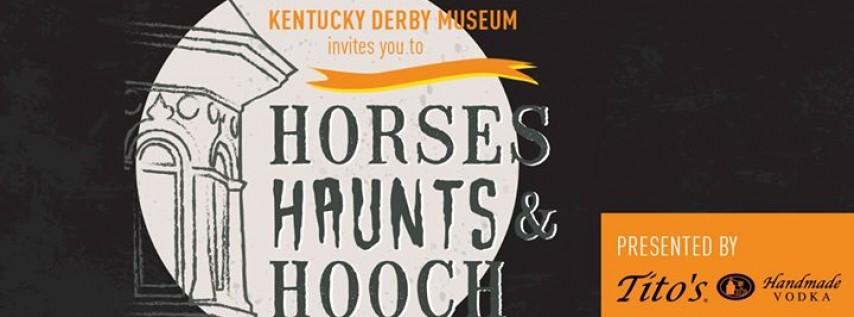 Horses, Haunts & Hooch
