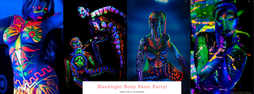 Blacklight Body Paint Party @ Club Morph March 21st Get your paint on!!!