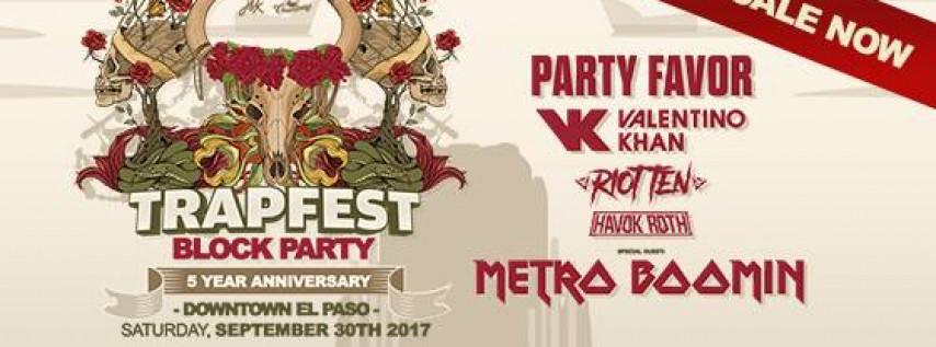 Trapfest Block Party 2017 (El Paso, TX)