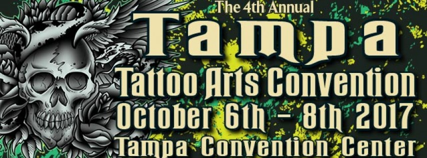 Tampa tattoo arts convention tampa fl oct 6 2017 2 00 pm for Tattoo convention 2017 denver