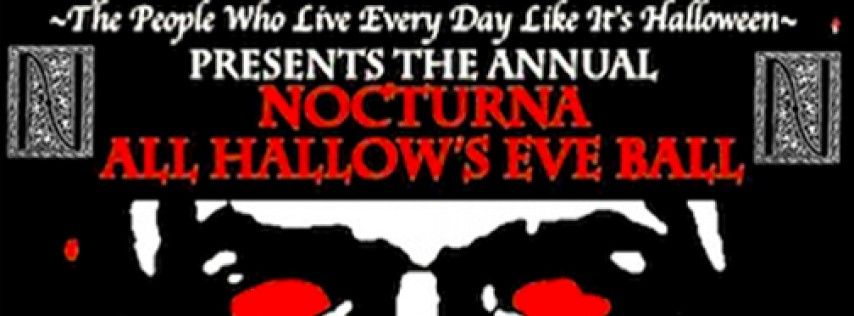 Annual Nocturna All Hallows' Eve Ball!