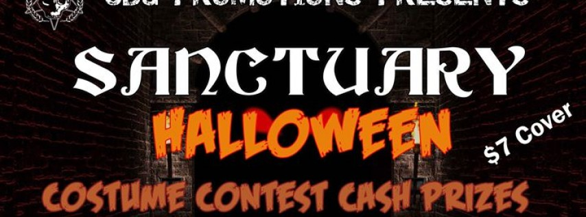 Sanctuary Halloween - Cash Prizes - Saturday October 28th