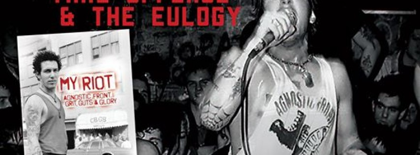 Agnostic Front, Take Offense, & The Eulogy at Alex's Bar