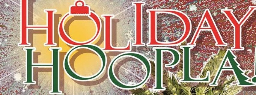 9th Annual Holiday Hoopla