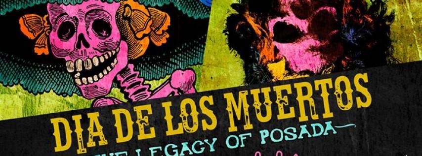 Dia de los Muertos - The Legacy of Posada