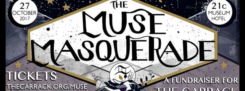 The Muse Masquerade: A Fundraiser for The Carrack