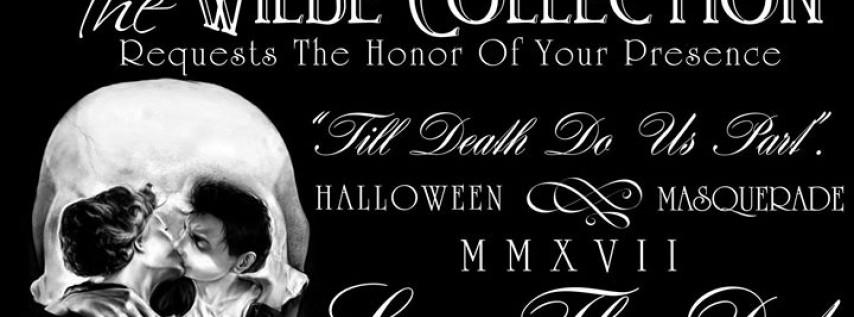 Till Death Do Us Part, Halloween Masquerade 2017
