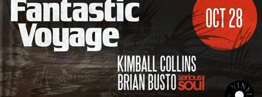 Fantastic Voyage Halloween w/ Kimball Collins & Brian Busto