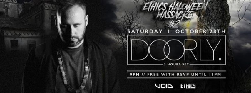 Ethics Halloween Massacre #2 : Doorly!