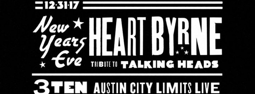 New Year's Eve with HeartByrne at 3TEN ACL Live