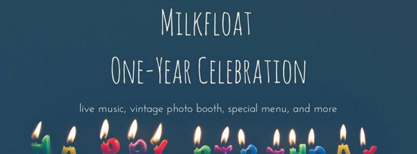 MIlkfloat One-Year Celebration
