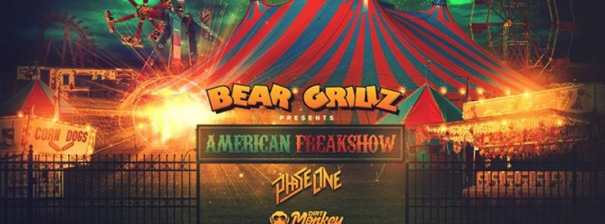 Bear Grillz presents American Freakshow at The Ritz – Tampa, FL