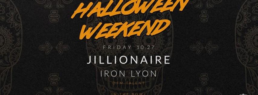 Halloween Weekend with Jillionaire + Iron Lyon